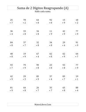 Suma de Dos Dígitos más Un Dígito Reagrupando Siempre (A)