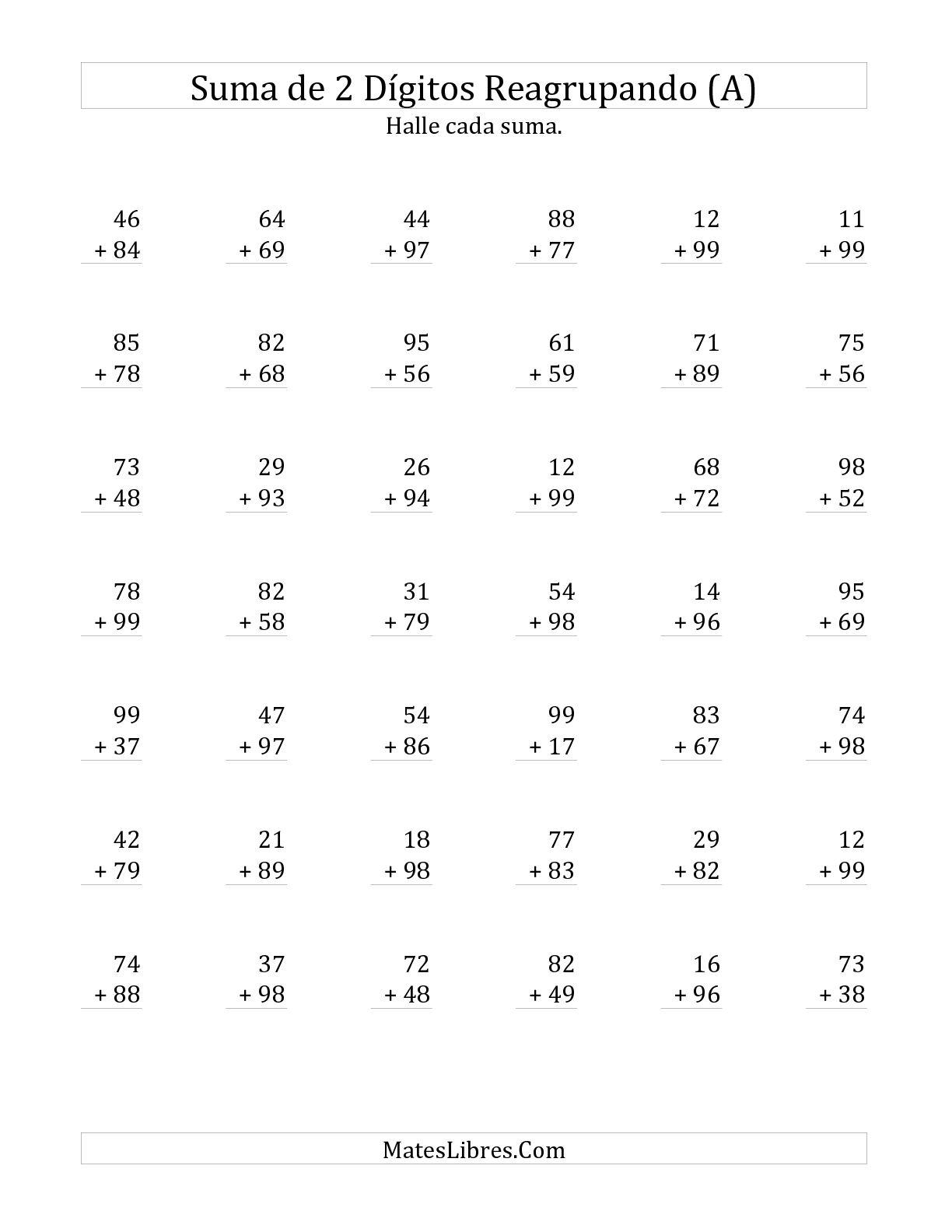 La Suma de Dos Dígitos Reagrupando Siempre (A) Hoja de Ejercicio de Adición