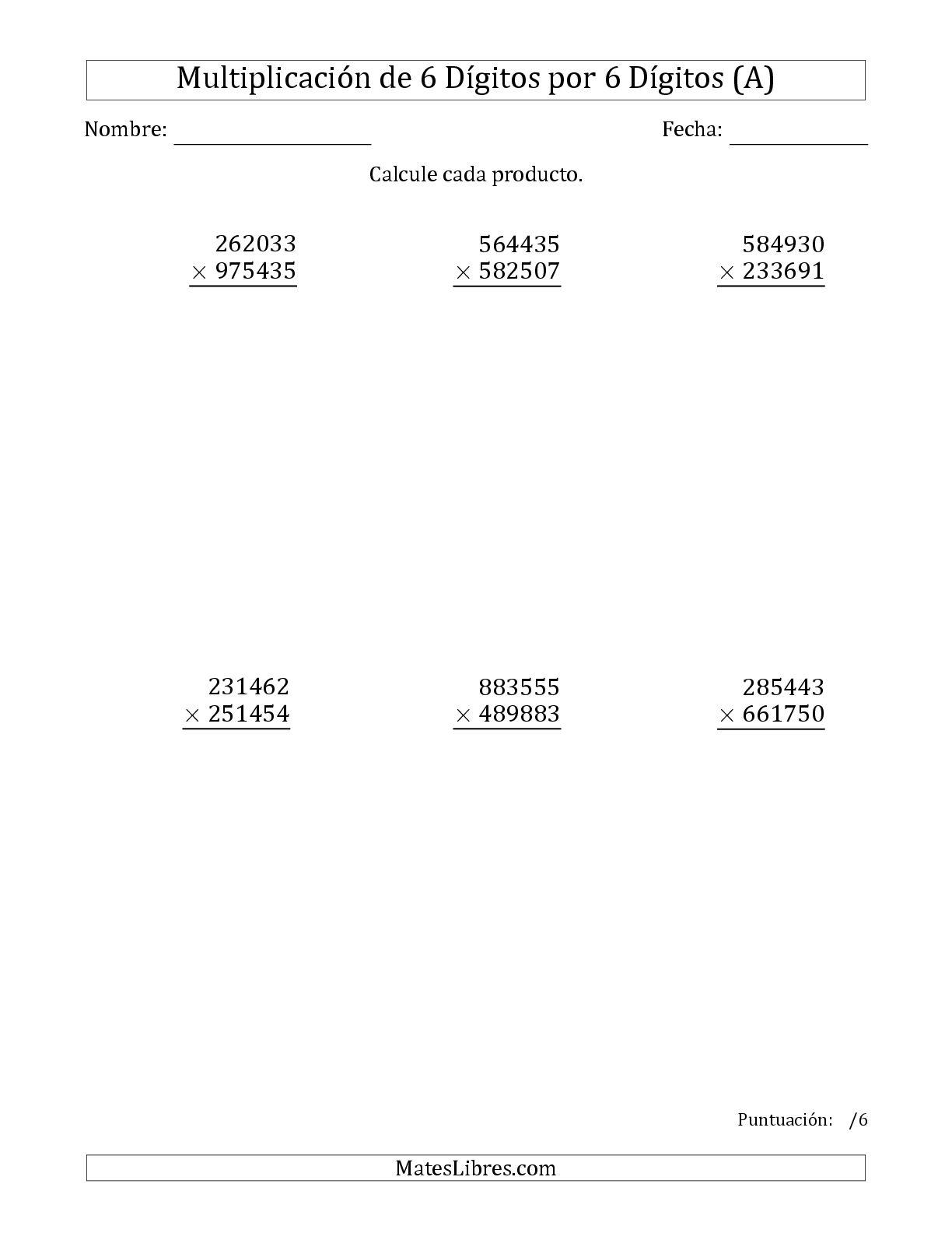 La Multiplicar Números de 6 Dígitos por 6 Dígitos (A) Hoja de Ejercicio de Multiplicación Larga